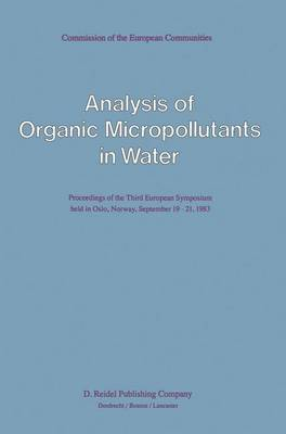 Analysis of Organic Micropollutants in Water: Symposium Proceedings: 4th