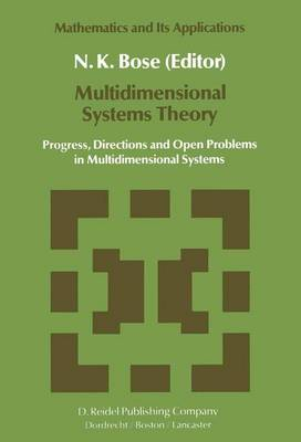 Multidimensional Systems Theory: Progress, Directions and Open Problems in Multidimensional Systems