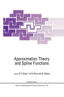 Approximation Theory and Spline Functions: Proceedings