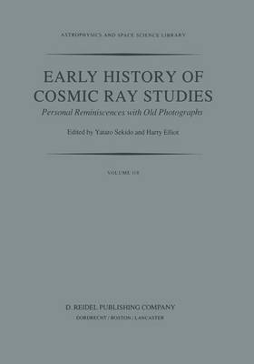 Early History of Cosmic Ray Studies: Personal Reminiscences with Old Photographs