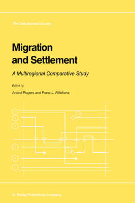 Migration and Settlement: A Multiregional Comparative Study