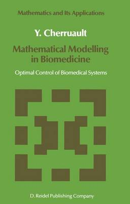 Mathematical Modelling in Biomedicine: Optimal Control of Biomedical Systems