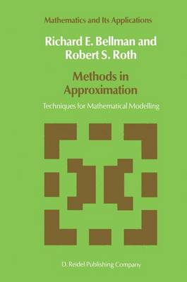 Methods in Approximation: Techniques for Mathematical Modelling