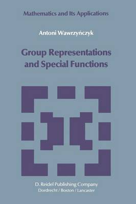 Group Representations and Special Functions: Examples and Problems prepared by Aleksander Strasburger