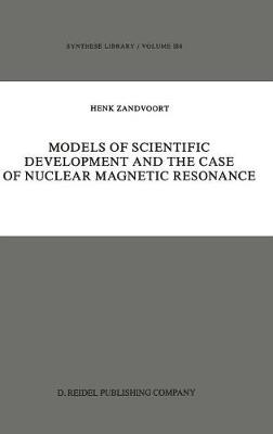 Models of Scientific Development and the Case of Nuclear Magnetic Resonance
