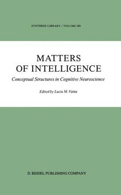 Matters of Intelligence: Conceptual Structures in Cognitive Neuroscience