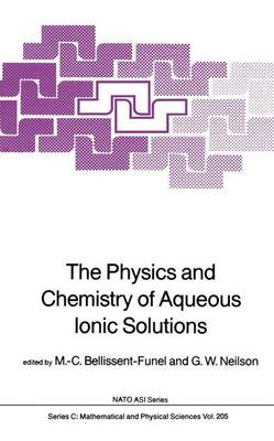 The Physics and Chemistry of Aqueous Ionic Solutions
