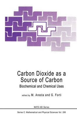 Carbon Dioxide as a Source of Carbon: Biochemical and Chemical Uses
