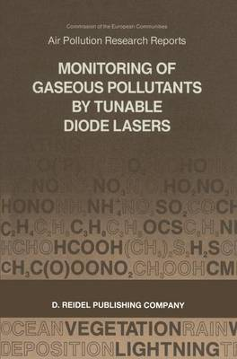 Monitoring of Gaseous Pollutants by Tunable Diode Lasers: Proceedings of the International Symposium - 1986
