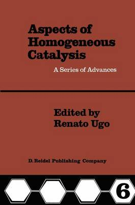 Aspects of Homogeneous Catalysis: A Series of Advances: v. 6