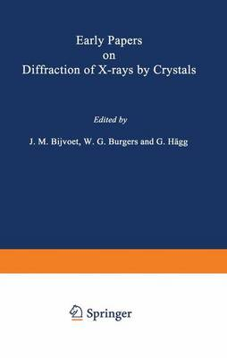 Early Papers on Diffraction of X-rays by Crystals: v. 1