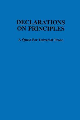 Declarations on principles :: a quest for universal peace