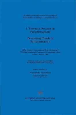 Developing Trends of Parliamentarism l'Evolution Recente Du Parlementarisme