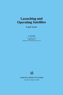 Launching and Operating Satellites: Legal Issues