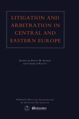 Litigation and Arbitration in Central and Eastern Europe