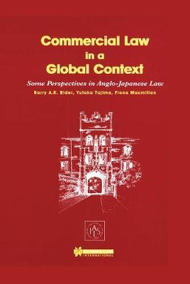 Commercial Law in a Global Context: Some Perspectives in Anglo-Japanese Law