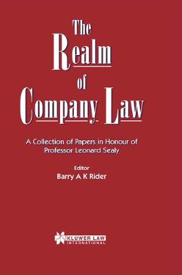 The Realm of Company Law: A Collection of Papers in Honour of Professor Leonard Sealy