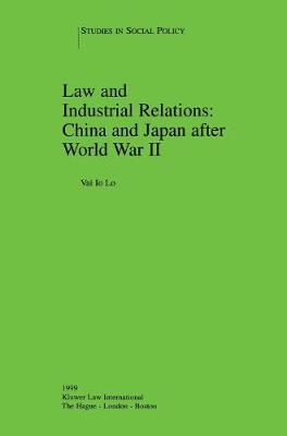 Law and Industrial Relations: China and Japan After World War II
