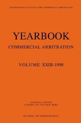 Year Book of Commercial Arbitration: v. 23: 1998