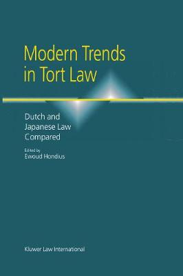 Modern Trends in Tort Law: Dutch and Japanese Law Compared