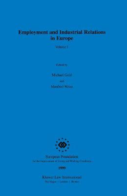 Employment and Industrial Relations in Europe: Vol 1