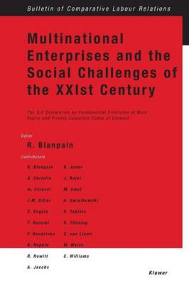 Multinational Enterprises and the Social Challenges of the XXIst Century: The ILO Declaration on Fundamental Principles at Work - Public and Private Corporate Codes of Conduct