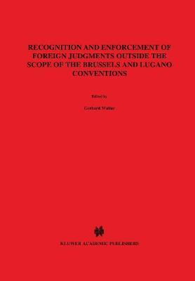 Recognition and Enforcement of Foreign Judgements Outside the Scope of the Brussels and Lugano Conventions