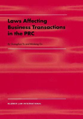 Law Affecting Business Transactions in the PRC