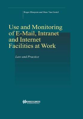 On-line Rights for Employees in the Information Society: Use and Monitoring of E-mail and Internet at Work