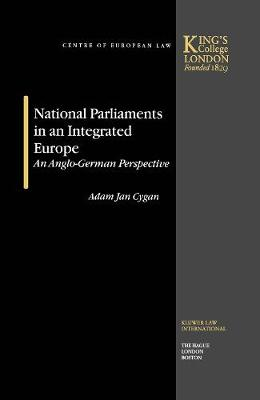 National Parliaments in an Integrated Europe: An Anglo-German Perspective