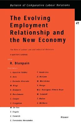 The Evolving Employment Relationship and the New Economy: The Role of Labour Law and Industrial Relations