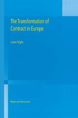 The Transformation of Contract in Europe