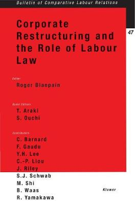 Corporate Restructuring and the Role of Labour Law
