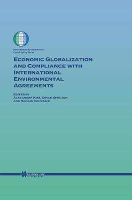 Economic Globalization and Compliance with International Environmental Agreements