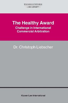 The Healthy Award: Challenge in International Commercial Arbitration