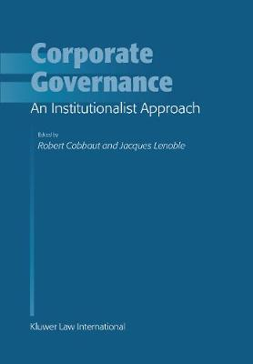 Corporate Governance: An Institutionalist Approach