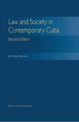 Law and Society in Contemporary Cuba