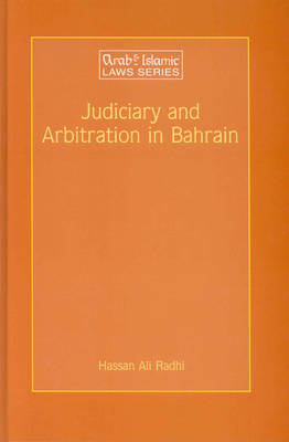 Judiciary and Arbitration in Bahrain: A Historical and Analytical Study