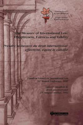 The Measure Of International Law: Effectiveness, Fairness And Validity