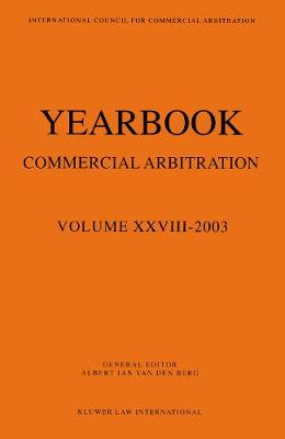 Yearbook Commercial Arbitration: v.XXVIII