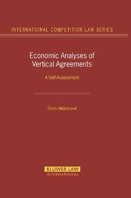 Economic Analyses of Vertical Agreements: A Self-assessment