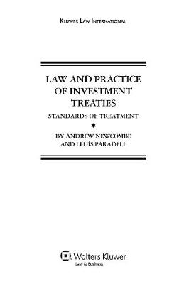 Law and Practice of Investment Treaties: Standards of Treatment