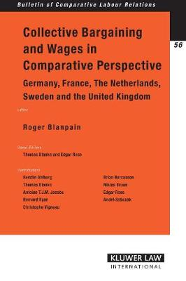 Collective Bargaining and Wages in Comparative Perspective: Germany, France, The Netherlands, Sweden and The United Kingdom
