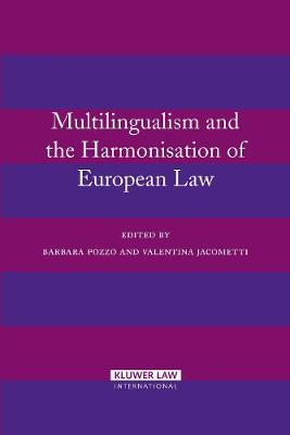 Multilingualism and the Harmonisation of European Law