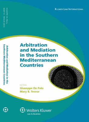 Arbitration and Mediation in the Southern Mediterranean Countries