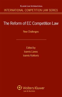 The Reform of EC Competion Law: New Challenges