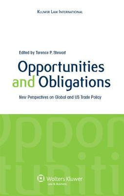 Opportunities and Obligations: New Perspectives on Global and U.S. Trade Policy