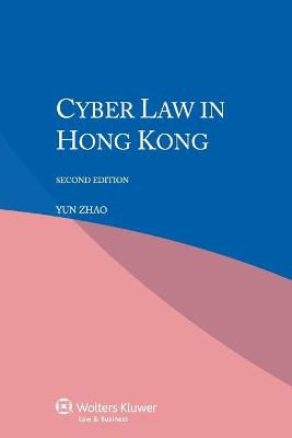Cyber Law in Hong Kong