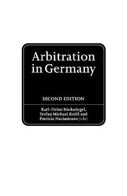 Arbitration in Germany: The Model Law in Practice