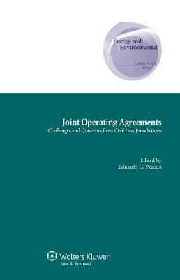 Joint Operating Agreements: Challenges and Concerns from Civil Law Jurisdictions
